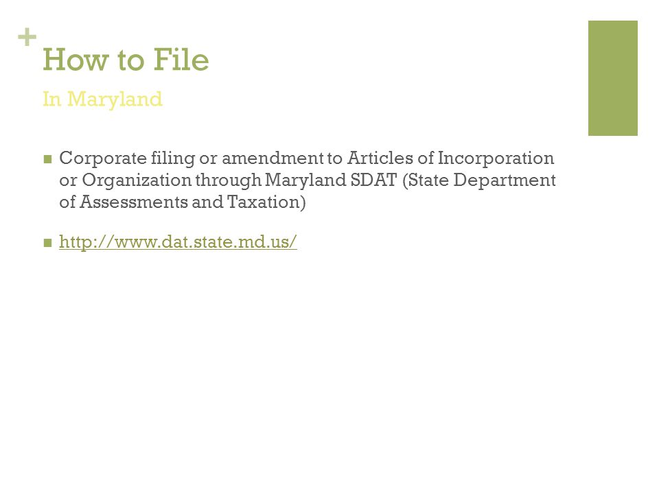 + How to File Corporate filing or amendment to Articles of Incorporation or Organization through Maryland SDAT (State Department of Assessments and Ta