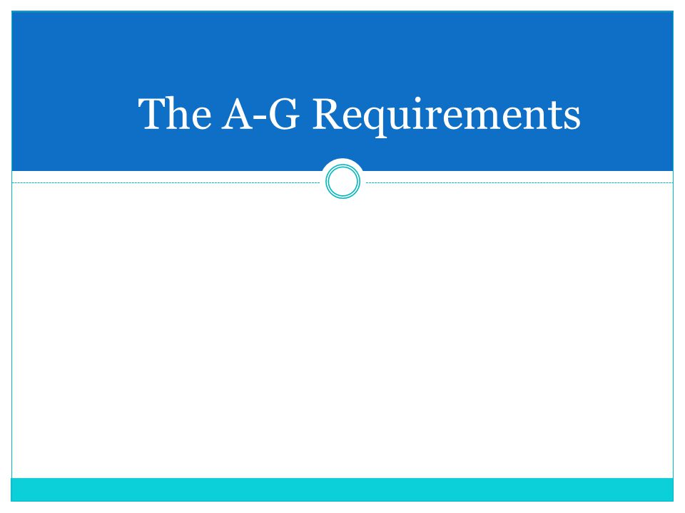 The A-G Requirements