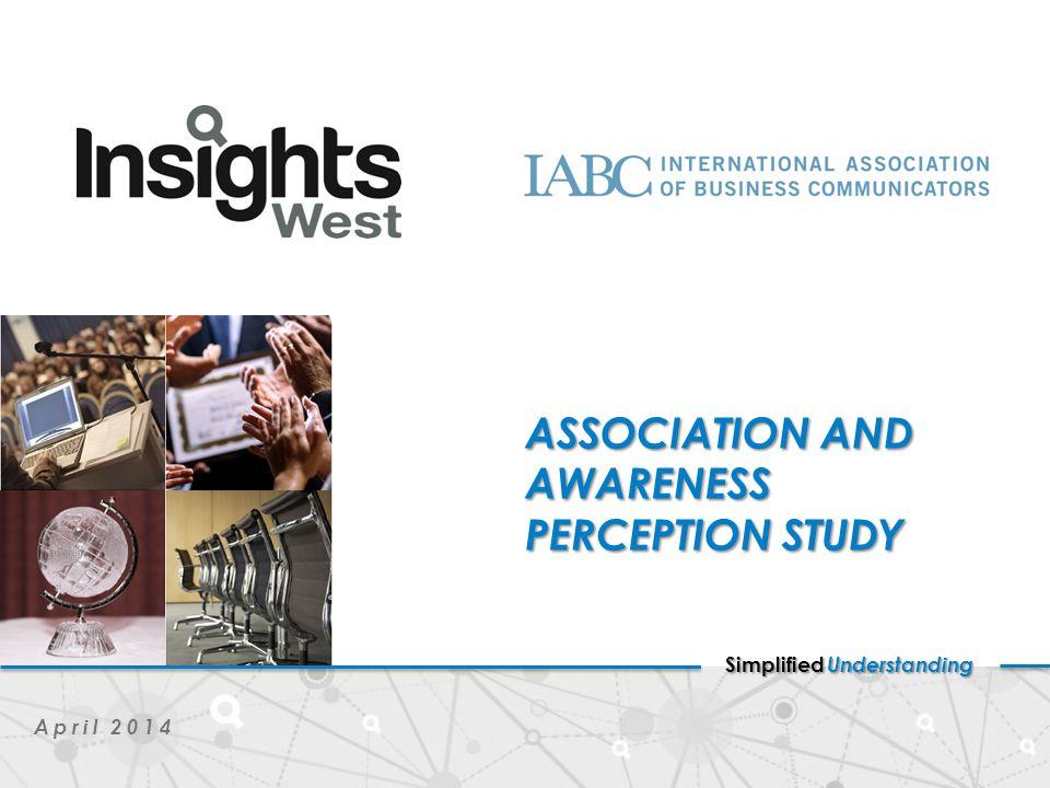 Simplified Understanding April 2014 ASSOCIATION AND AWARENESS PERCEPTION STUDY