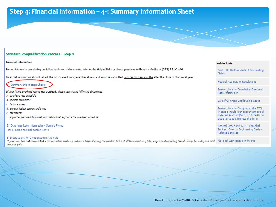 Step 4: Financial Information – 4-1 Summary Information Sheet How-To-Tutorial for MoDOT's Consultant Annual Financial Prequalification Process