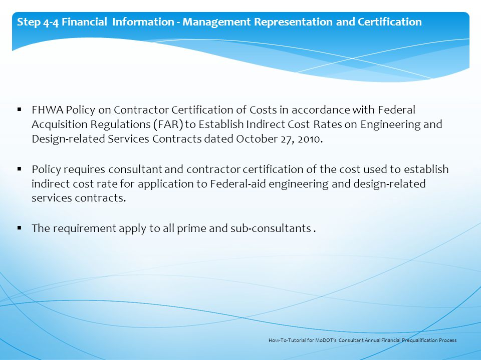  FHWA Policy on Contractor Certification of Costs in accordance with Federal Acquisition Regulations (FAR) to Establish Indirect Cost Rates on Engine
