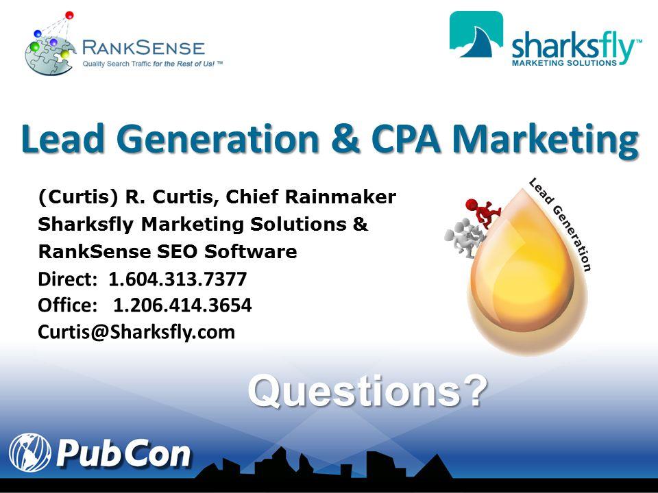 Questions. Lead Generation & CPA Marketing (Curtis) R.