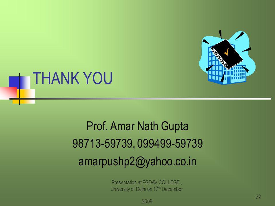 Prof. A.N.Gupta, Delhi University21