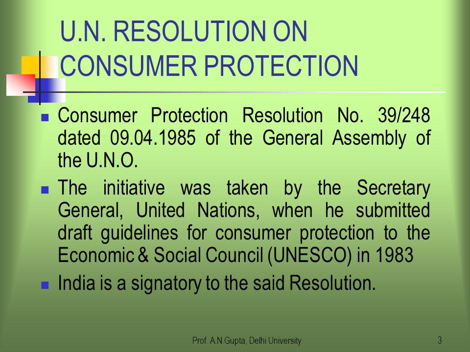 Prof.A.N.Gupta, Delhi University3 U.N.