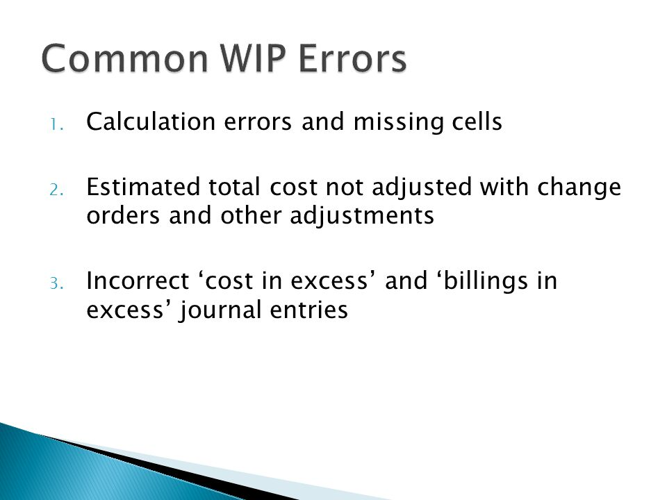 1. Calculation errors and missing cells 2.