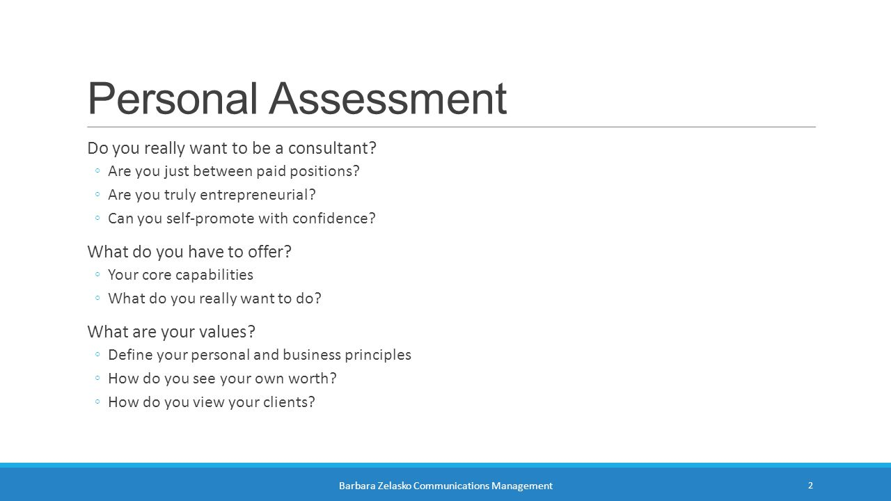Personal Assessment Do you really want to be a consultant.