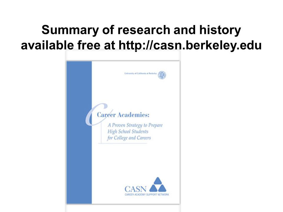Summary of research and history available free at http://casn.berkeley.edu