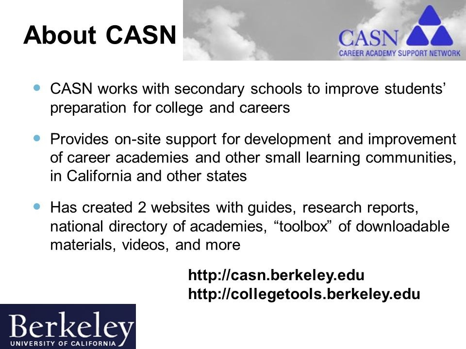 2 CASN works with secondary schools to improve students' preparation for college and careers Provides on-site support for development and improvement