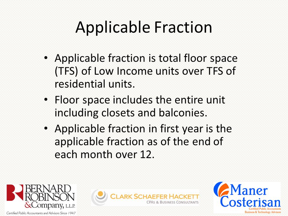 Applicable Fraction Applicable fraction is total floor space (TFS) of Low Income units over TFS of residential units.