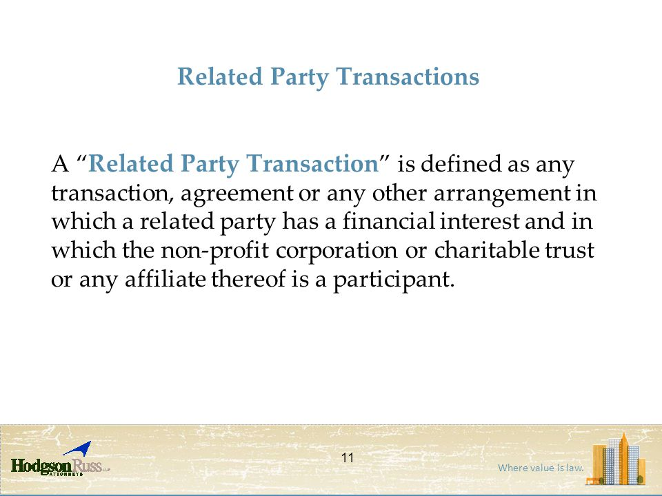 "Where value is law. Related Party Transactions A "" Related Party Transaction "" is defined as any transaction, agreement or any other arrangement in wh"