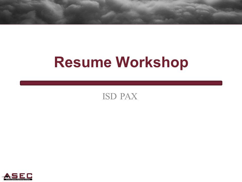 ISD PAX Resume Workshop