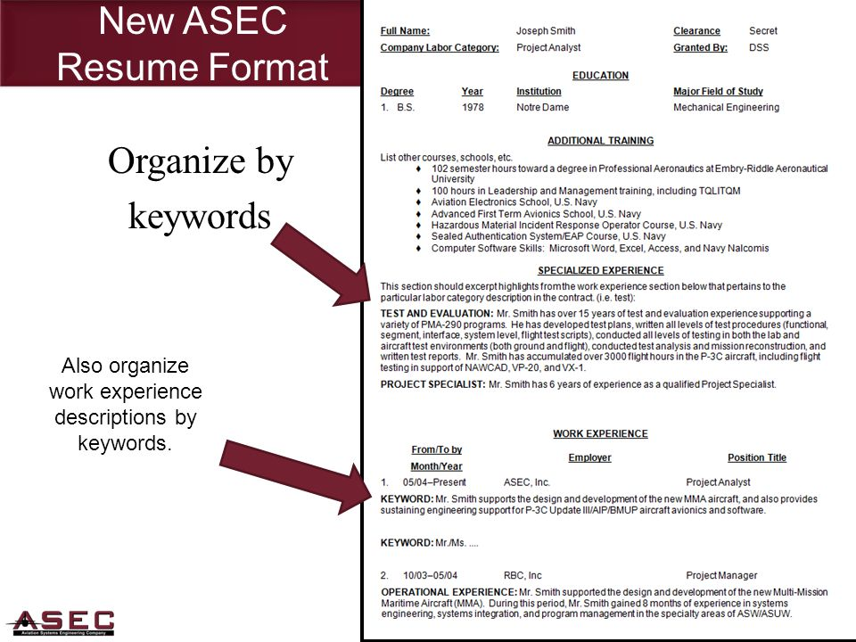 New ASEC Resume Format Also organize work experience descriptions by keywords. Organize by keywords