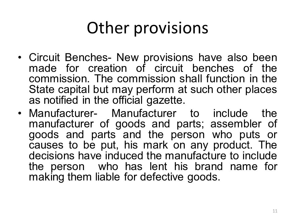 Other provisions Circuit Benches- New provisions have also been made for creation of circuit benches of the commission. The commission shall function
