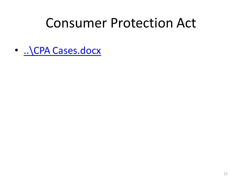 Consumer Protection Act..\CPA Cases.docx 13