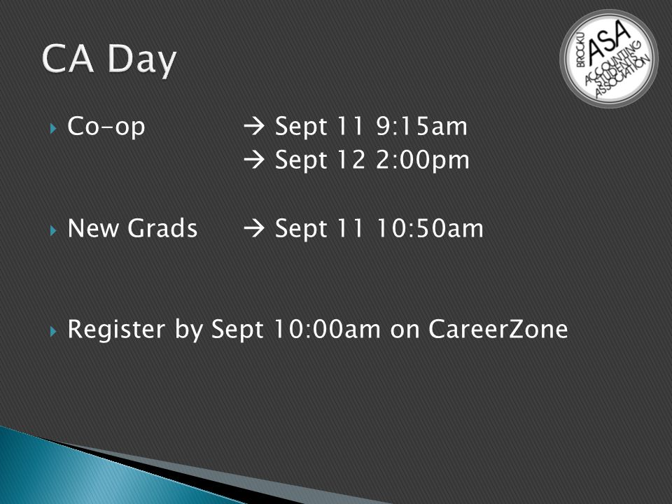  Co-op  Sept 11 9:15am  Sept 12 2:00pm  New Grads  Sept 11 10:50am  Register by Sept 10:00am on CareerZone