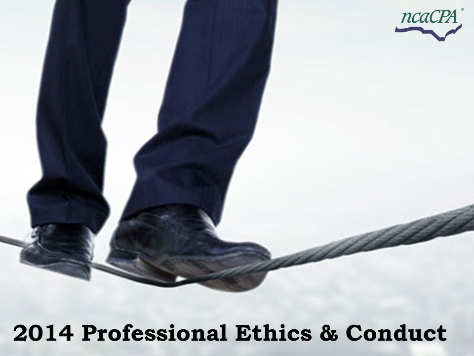 2014 Professional Ethics & Conduct