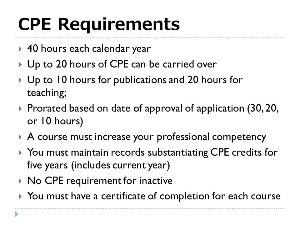 Is CPE Important? Frequent Answers  An integral part of professional development  Does little to improve professional competency  Too expensive  D