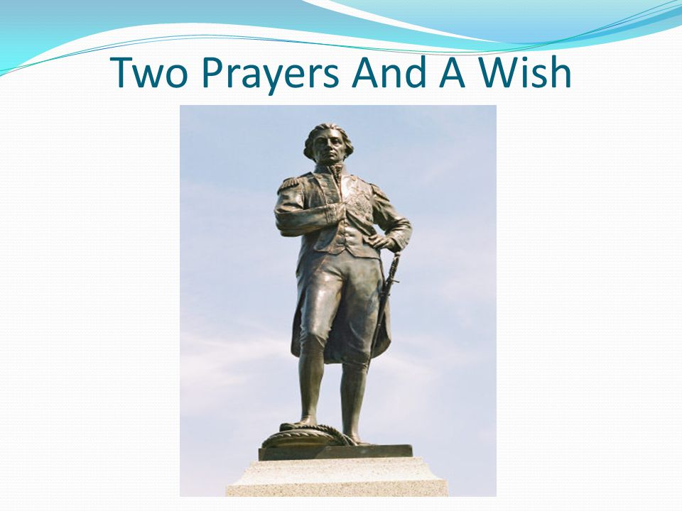 Two Prayers And A Wish