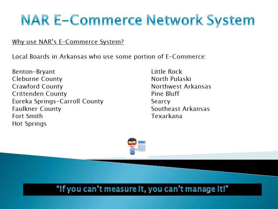 Why use NAR's E-Commerce System.