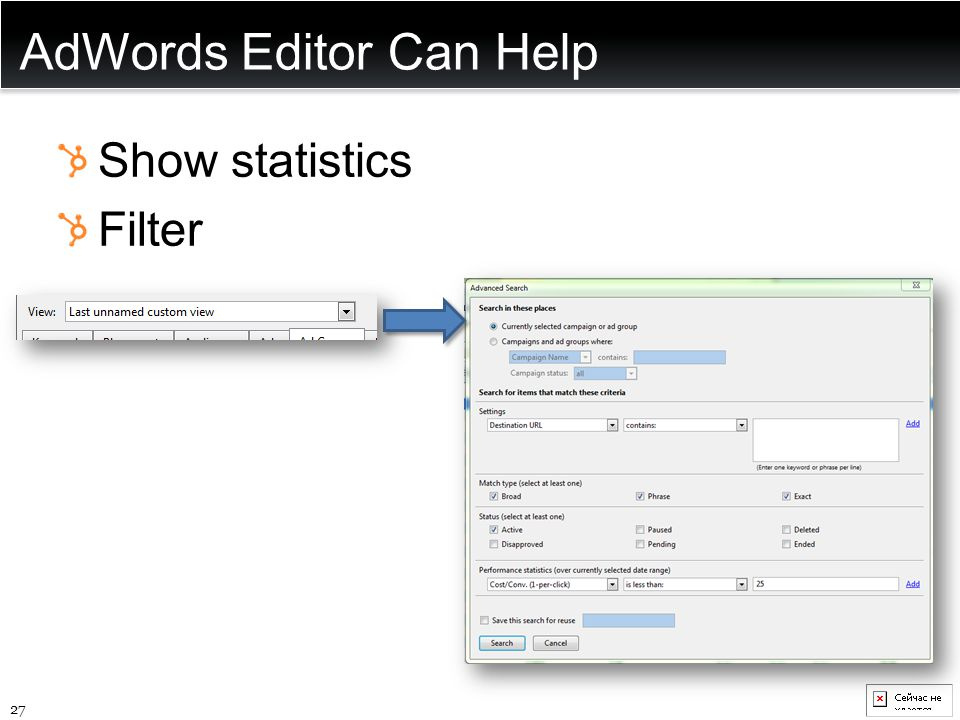 AdWords Editor Can Help Show statistics Filter 27
