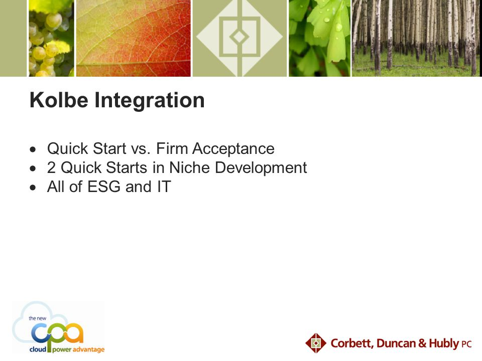 Kolbe Integration  Quick Start vs.