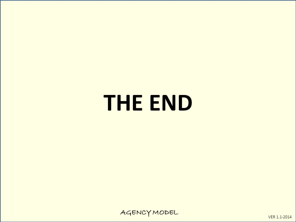 AGENCY MODEL VER 1.1-2014 THE END