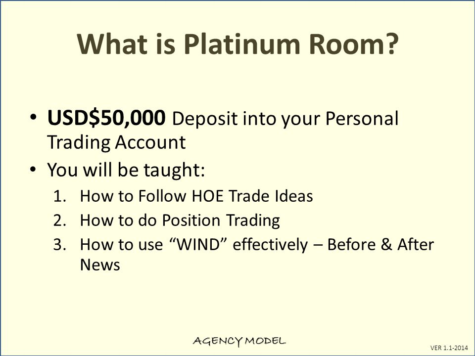 AGENCY MODEL VER 1.1-2014 What is Platinum Room.