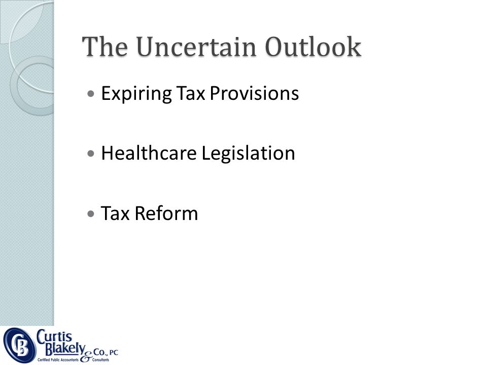 The Uncertain Outlook Expiring Tax Provisions Healthcare Legislation Tax Reform