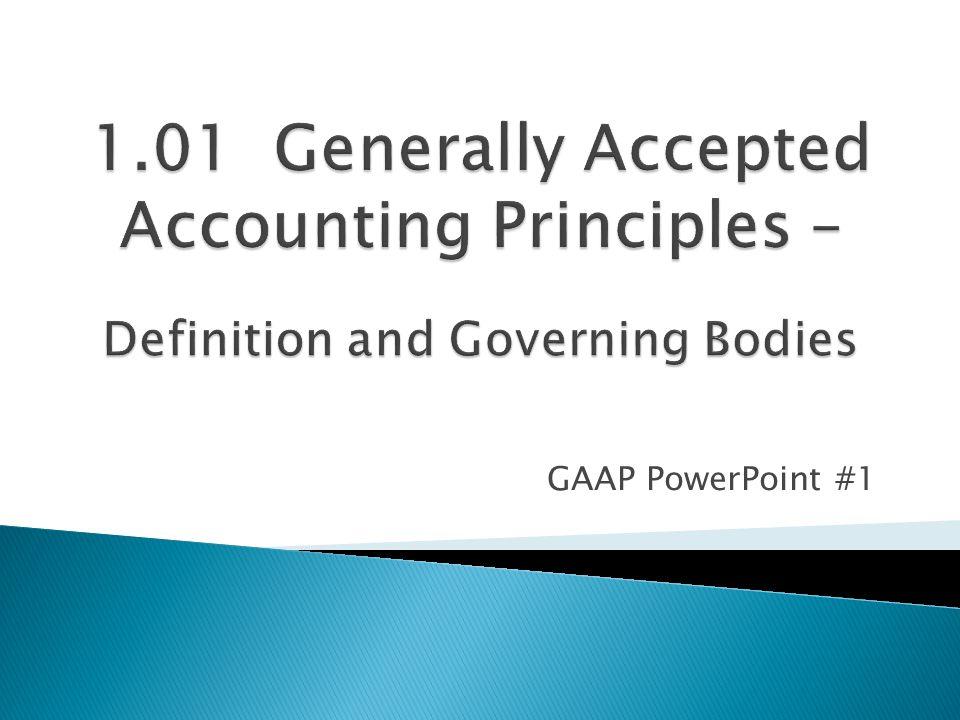 GAAP PowerPoint #1