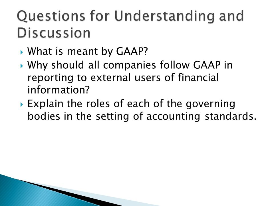  What is meant by GAAP.