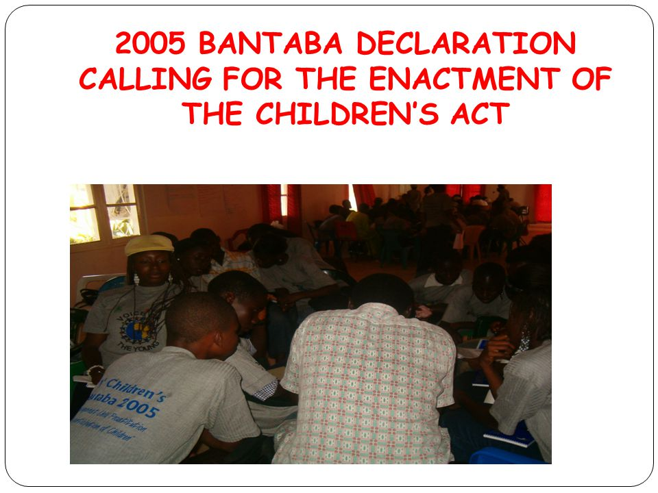 2005 BANTABA DECLARATION CALLING FOR THE ENACTMENT OF THE CHILDREN'S ACT
