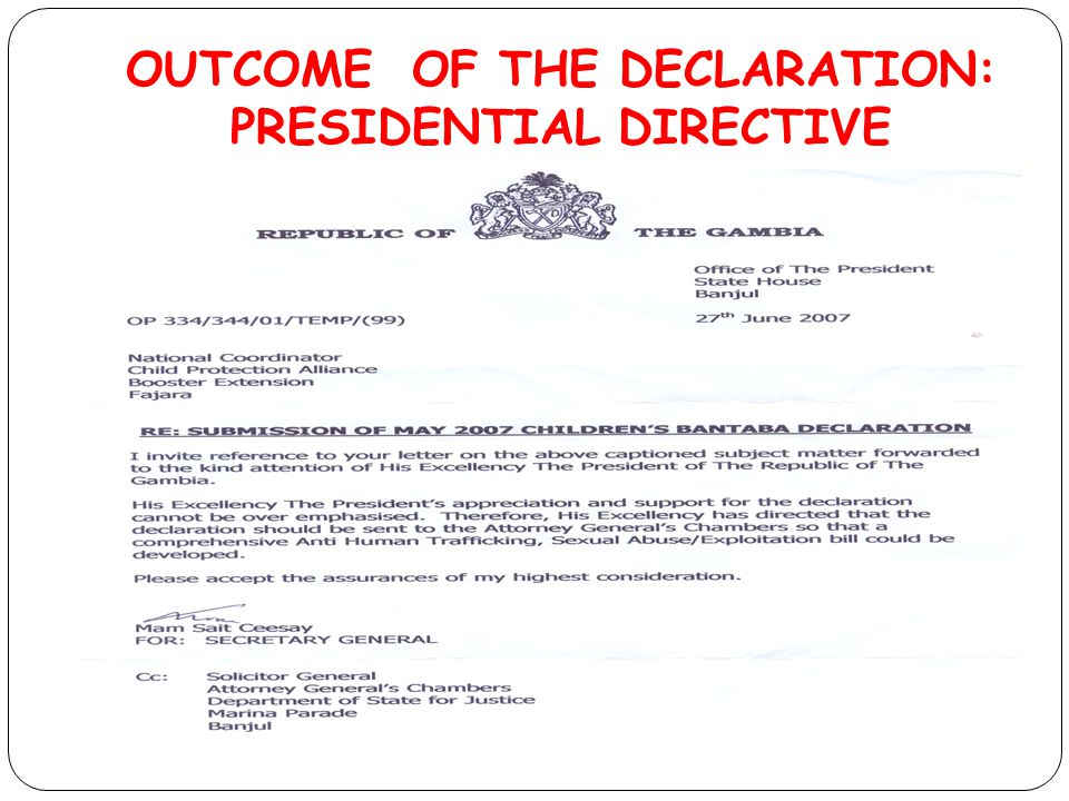 OUTCOME OF THE DECLARATION: PRESIDENTIAL DIRECTIVE