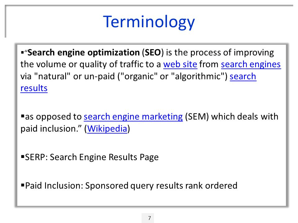 "Terminology 7  "" Search engine optimization (SEO) is the process of improving the volume or quality of traffic to a web site from search engines via"