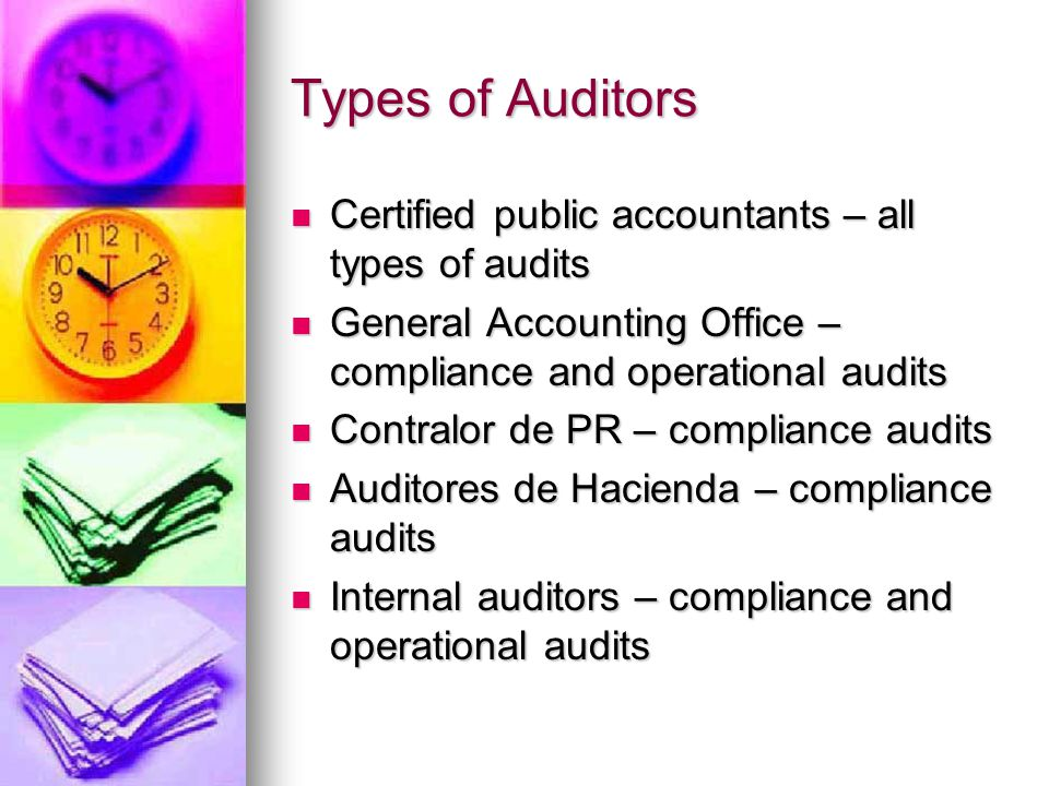 Types of Audits Financial statements audits - to determine whether the overall financial statements are stated in accordance with GAAP Financial state