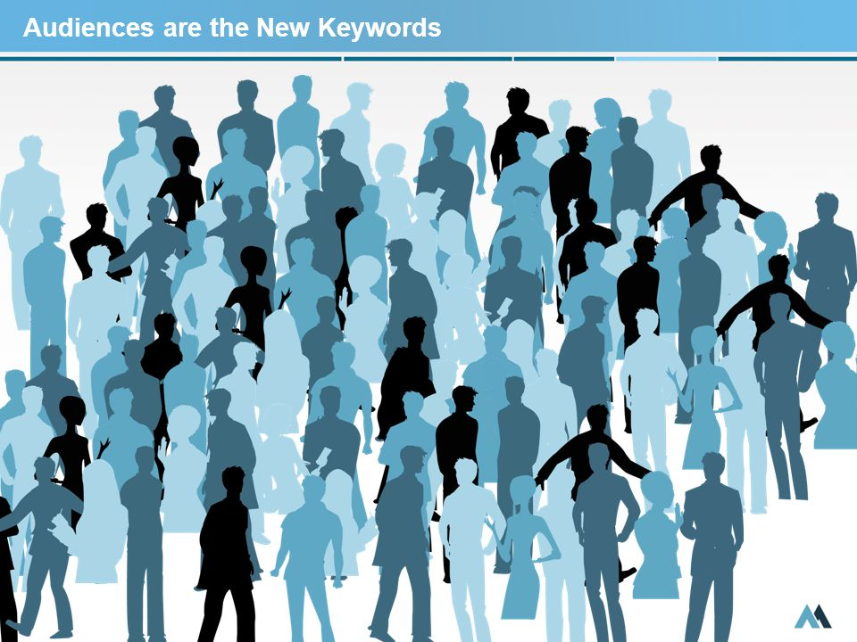 Audiences are the New Keywords