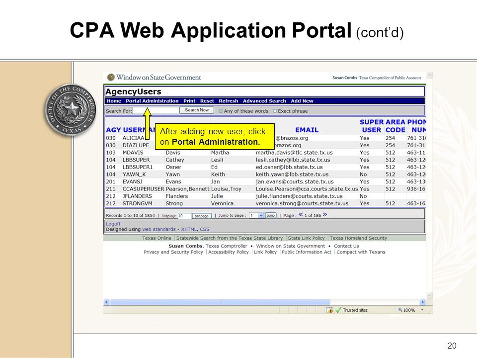 20 CPA Web Application Portal (cont'd) After adding new user, click on Portal Administration.