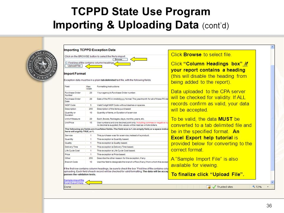 36 TCPPD State Use Program Importing & Uploading Data (cont'd) Click Browse to select file.