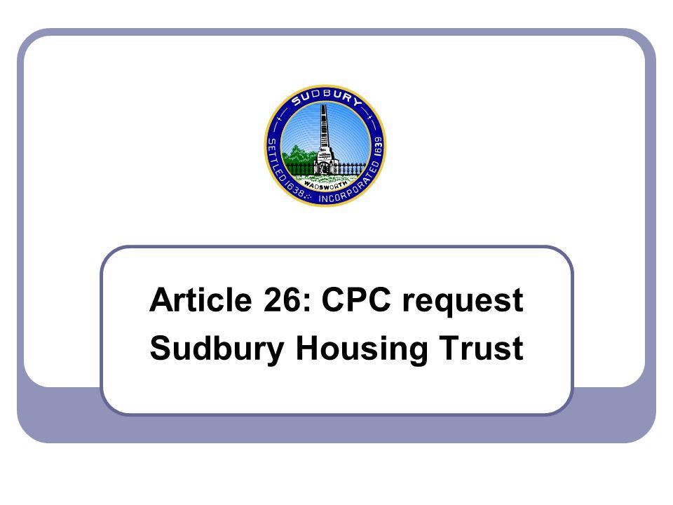 Article 26: CPC request Sudbury Housing Trust