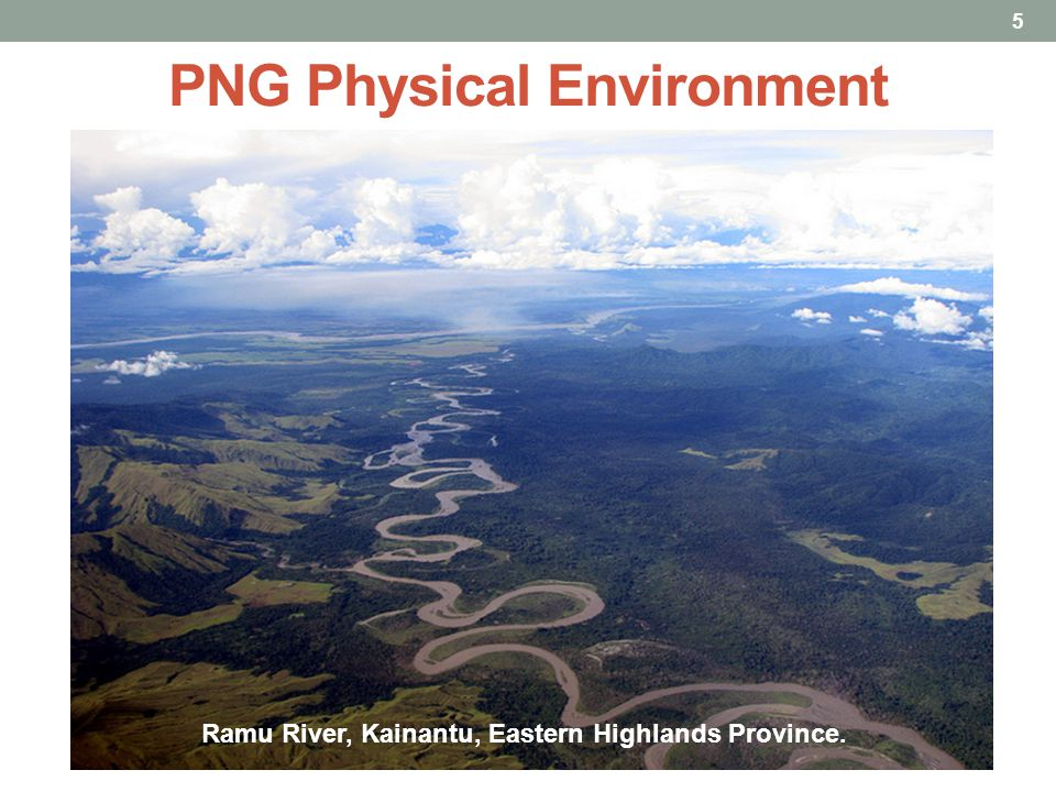 PNG Physical Environment 5 Ramu River, Kainantu, Eastern Highlands Province..
