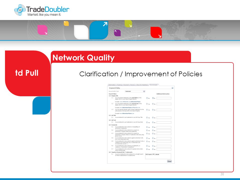 30 Network Quality td Pull Clarification / Improvement of Policies