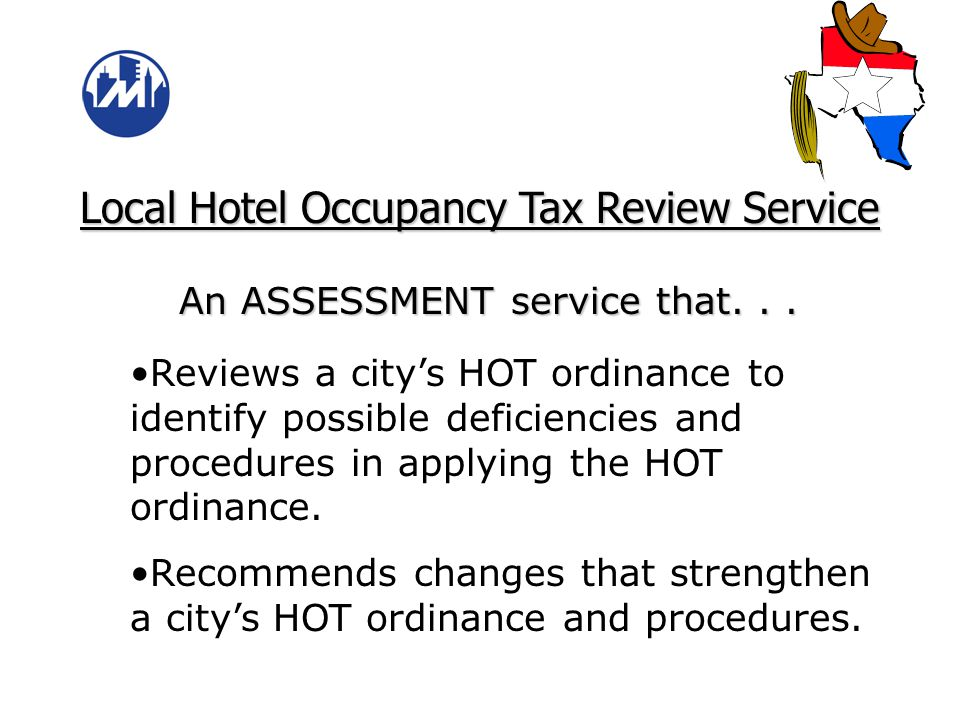 Hotel Occupancy Tax and Hospitality Consulting Program Services