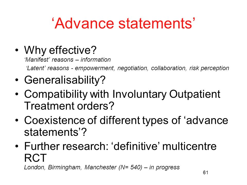 61 'Advance statements' Why effective.