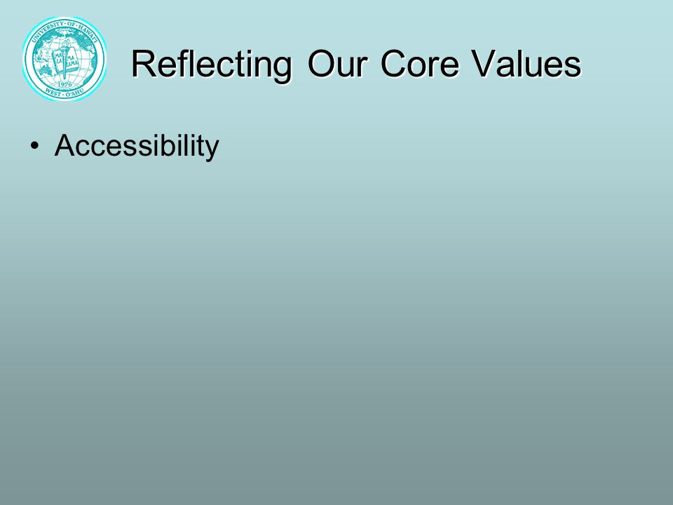 Reflecting Our Core Values Accessibility