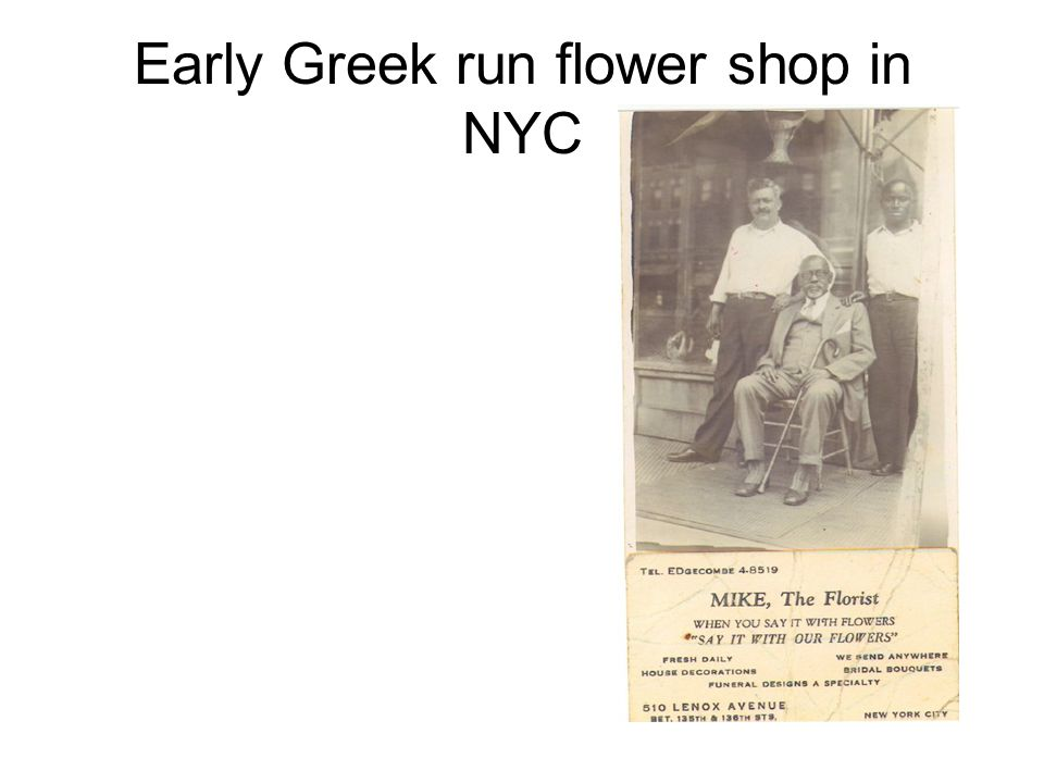 Early Greek run flower shop in NYC