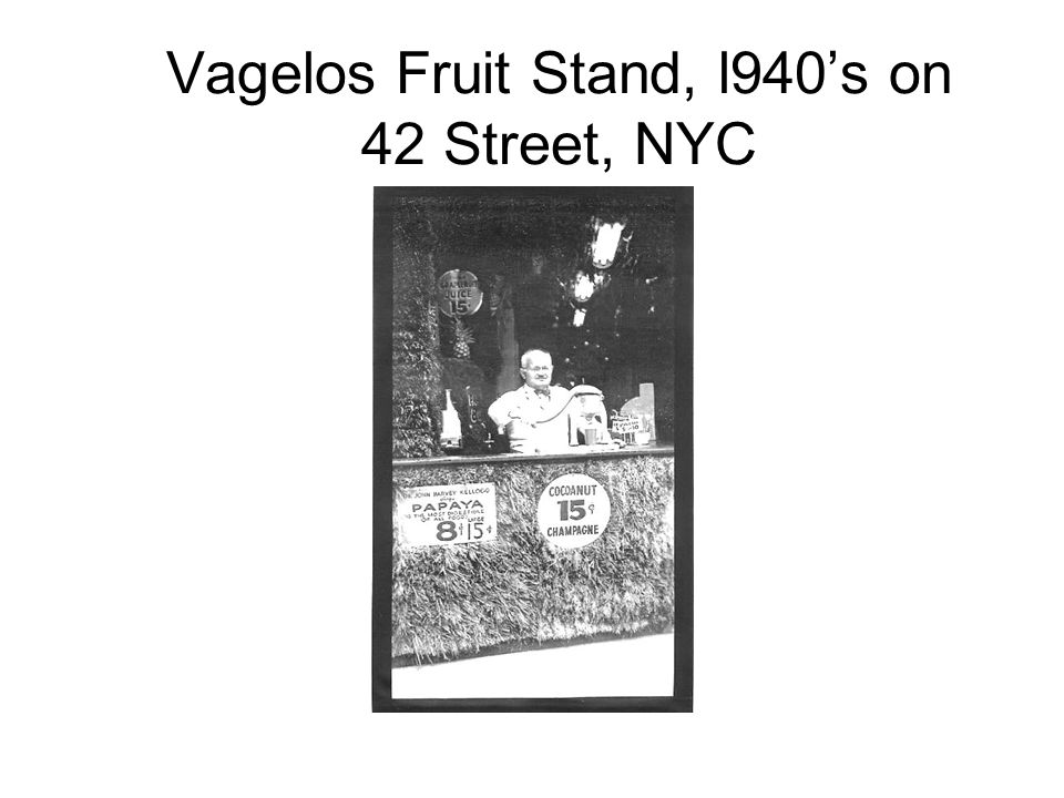 Vagelos Fruit Stand, l940's on 42 Street, NYC