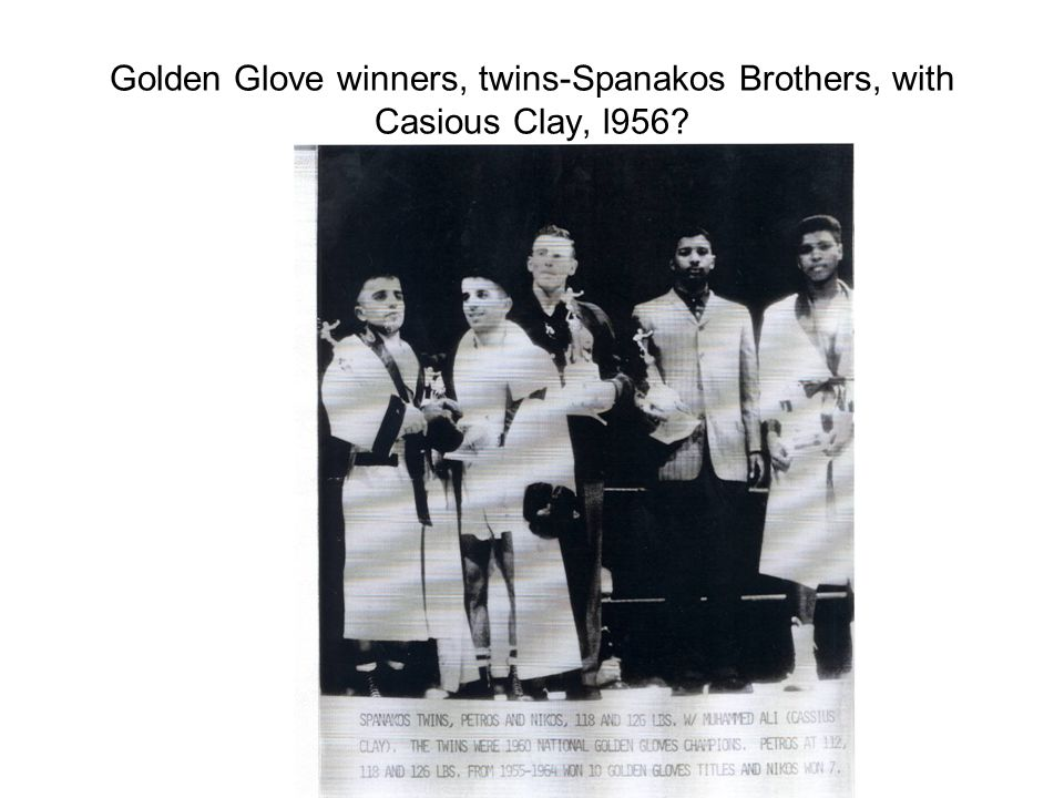 Golden Glove winners, twins-Spanakos Brothers, with Casious Clay, l956?