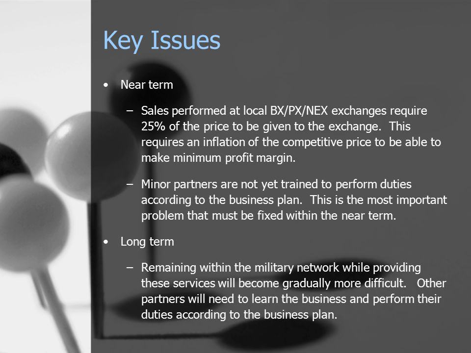 Key Issues Near term –Sales performed at local BX/PX/NEX exchanges require 25% of the price to be given to the exchange. This requires an inflation of