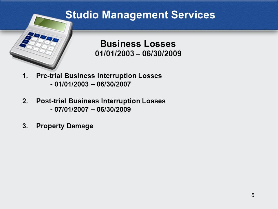 16 Lost Office Rent On Building 27 Studio Management Services + + Lost Production Income on Building 27 Lost Office Rent On Seward Property Post-trial Business Interruption Losses July 1, 2007 – June 30, 2009
