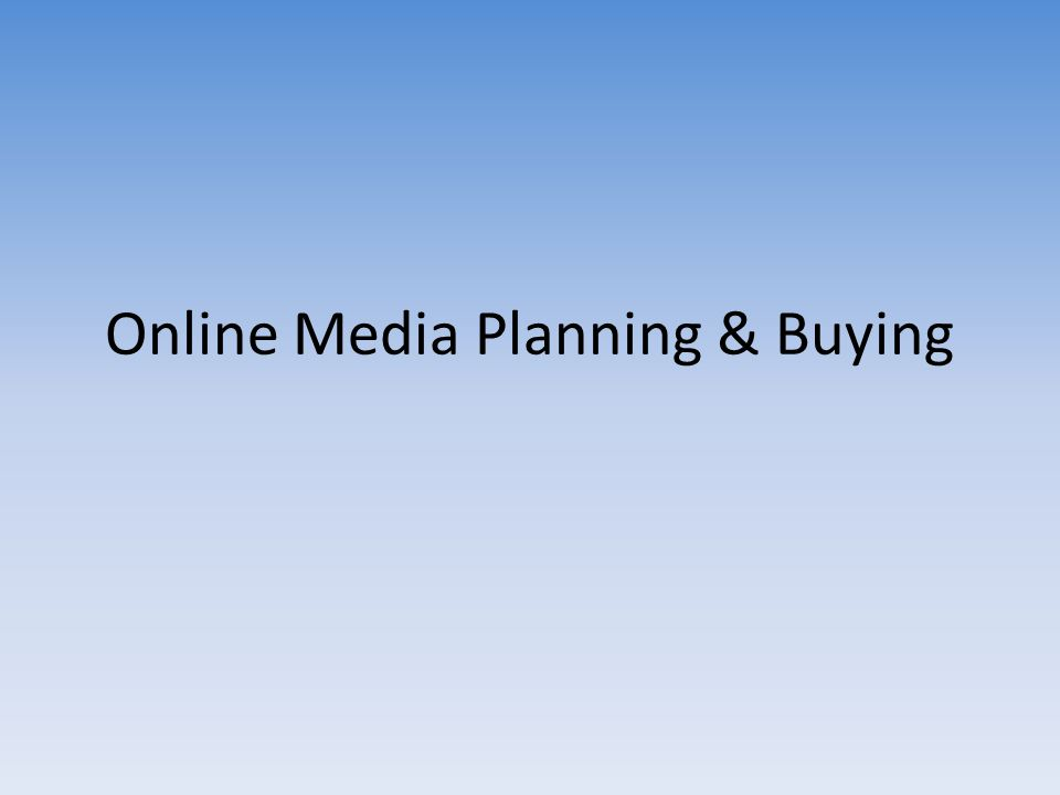 Online Media Planning & Buying