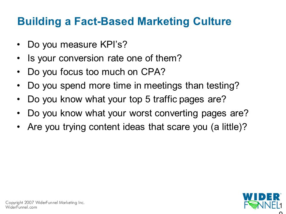 Building a Fact-Based Marketing Culture Do you measure KPI's.